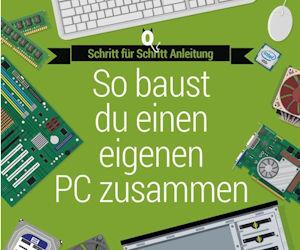 Infografik: Einen PC selbst zusammenstellen